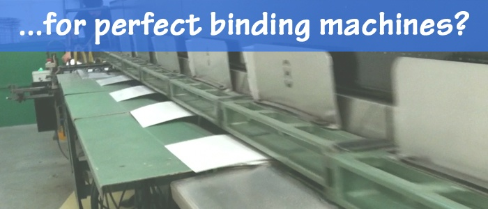 Bindery Tools for Perfect Binding Machines