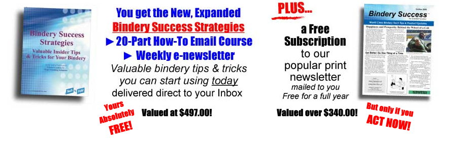 Bindery Success Offer