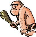 aggressive caveman