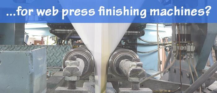 Bindery Tools for Web Press Finishing Machines